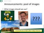 announcements pool of images