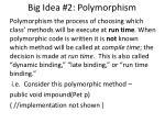 big idea 2 polymorphism