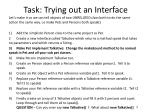 task trying out an interface