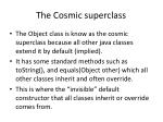 the cosmic superclass
