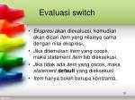 evaluasi switch