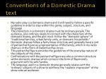 conventions of a domestic drama text