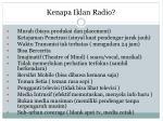 kenapa iklan radio
