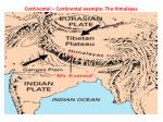 continental continental example the himalayas