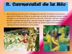 2 carnavalul de la rio