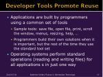 developer tools promote reuse