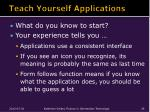 teach yourself applications