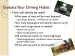evaluate your driving habits