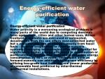 energy efficient water purification