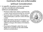 contracts that are enforceable without consideration