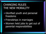 changing rules the new morality