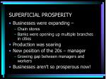 superficial prosperity