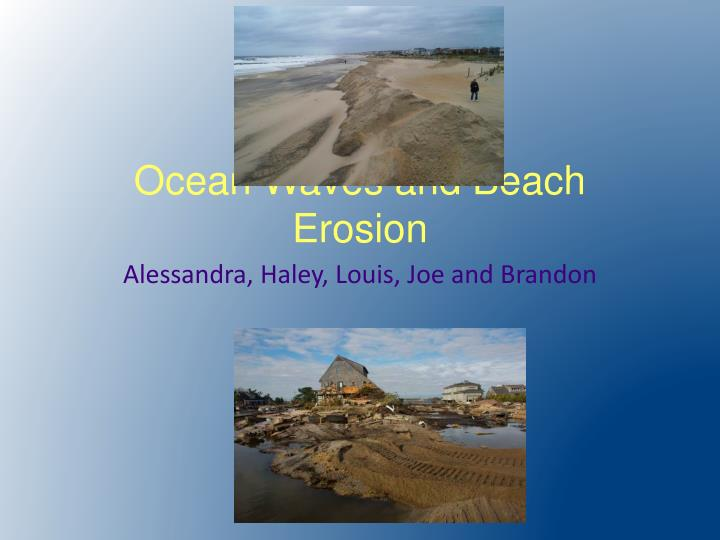 ocean waves and beach erosion n.
