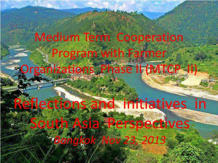 medium term cooperation program with farmer organizations phase ii mtcp ii n.