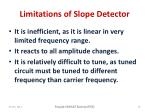 limitations of slope detector
