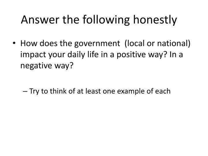 answer the following honestly n.