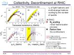 collectivity deconfinement at rhic