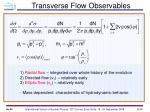 transverse flow observables