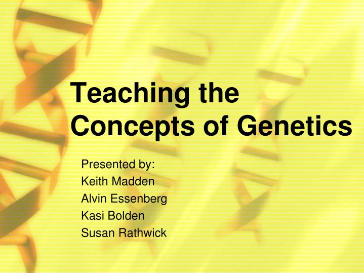 teaching the concepts of genetics n.