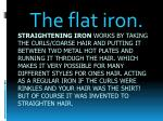 the flat iron