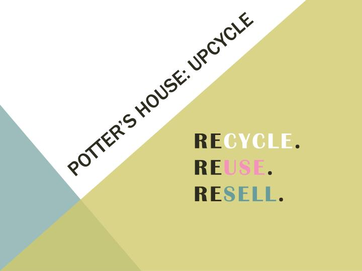 potter s house upcycle n.