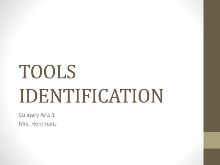 tools identification n.
