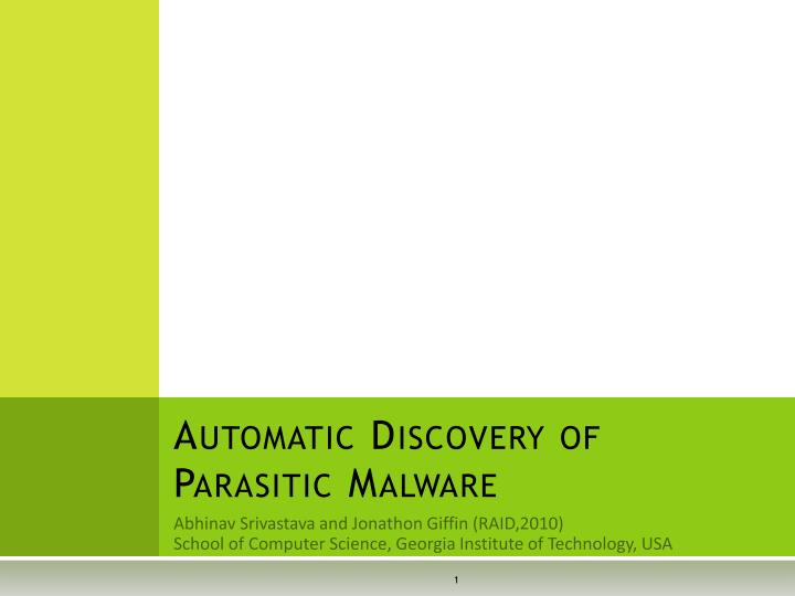 automatic discovery of parasitic malware n.