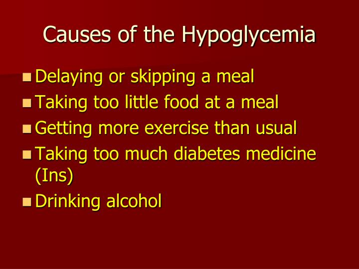 Causes of the Hypoglycemia