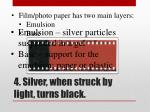 4 silver when struck by light turns black1