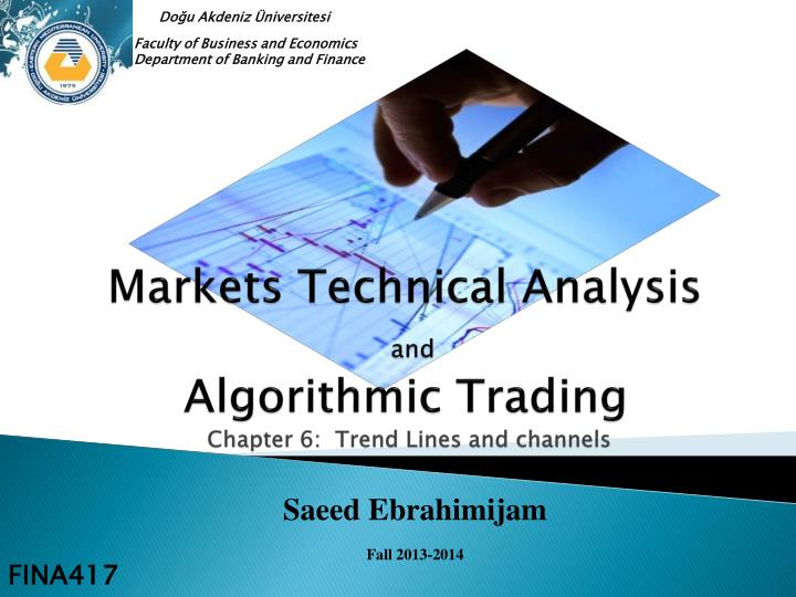 markets technical analysis and algorithmic trading chapter 6 trend lines and channels n.