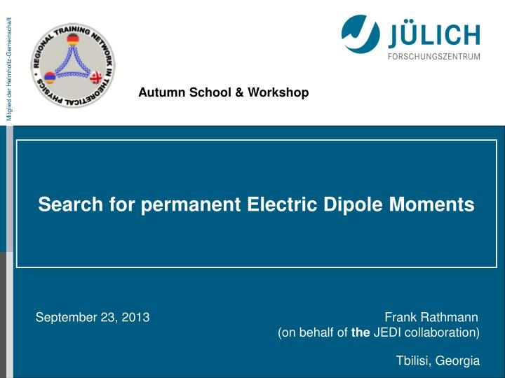 search for permanent electric dipole moments n.