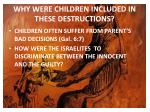 why were children included in these destructions