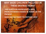 why were children included in these destructions1