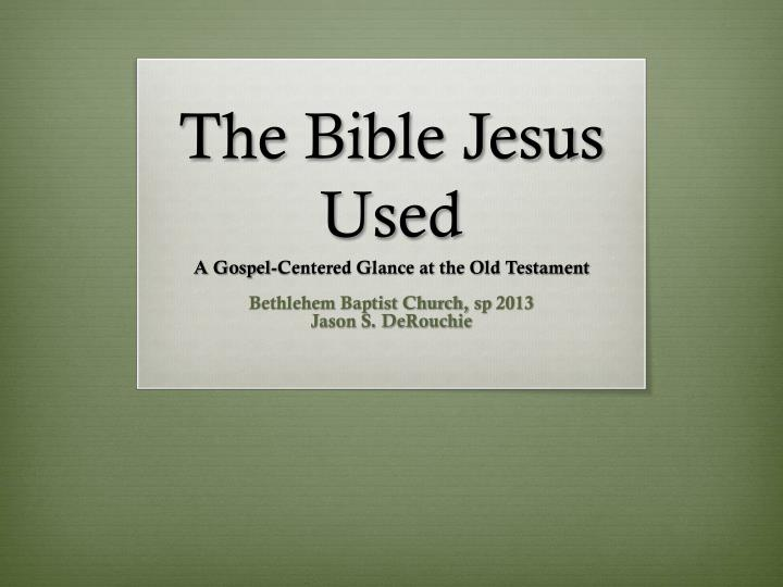 the bible jesus used n.
