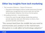 other key insights from tech marketing