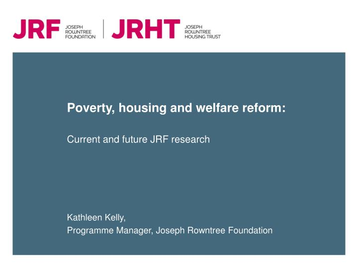 poverty housing and welfare reform n.