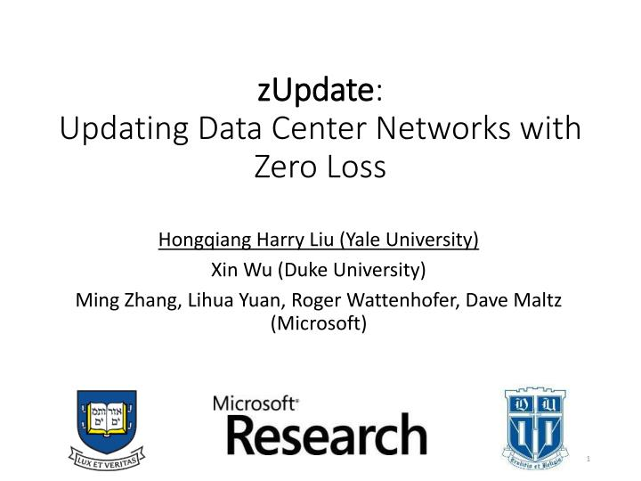 zupdate updating data center networks with zero loss n.