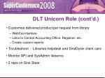 dlt unicorn role cont d