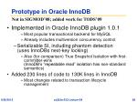 prototype in oracle innodb