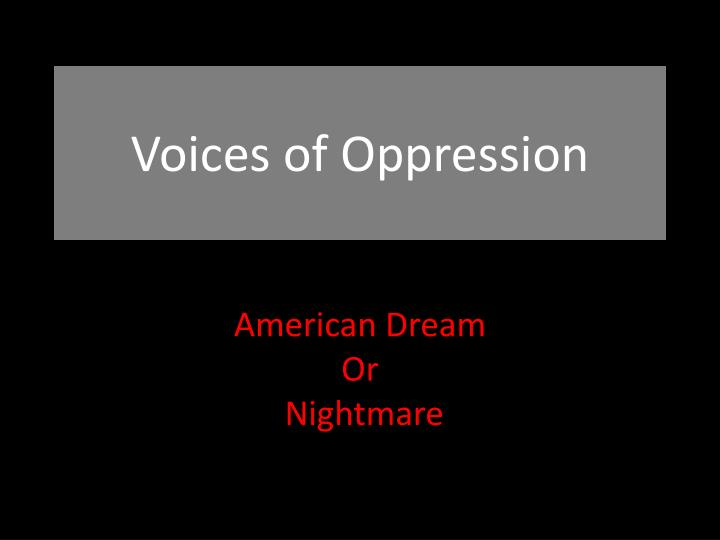 voices of oppression n.