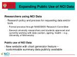 expanding public use of nci data