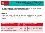 policy analyses and outcomes asd eligibility policies