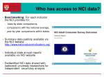 who has access to nci data