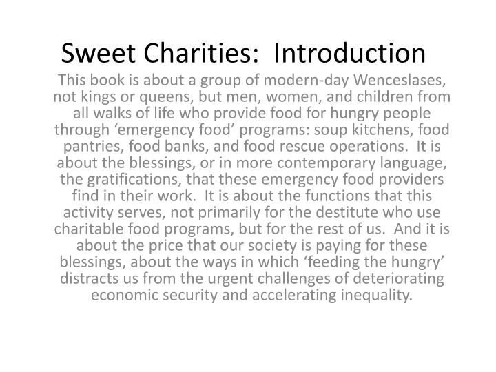 sweet charities introduction n.