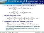 reconstruction of displacement from measured acceleration