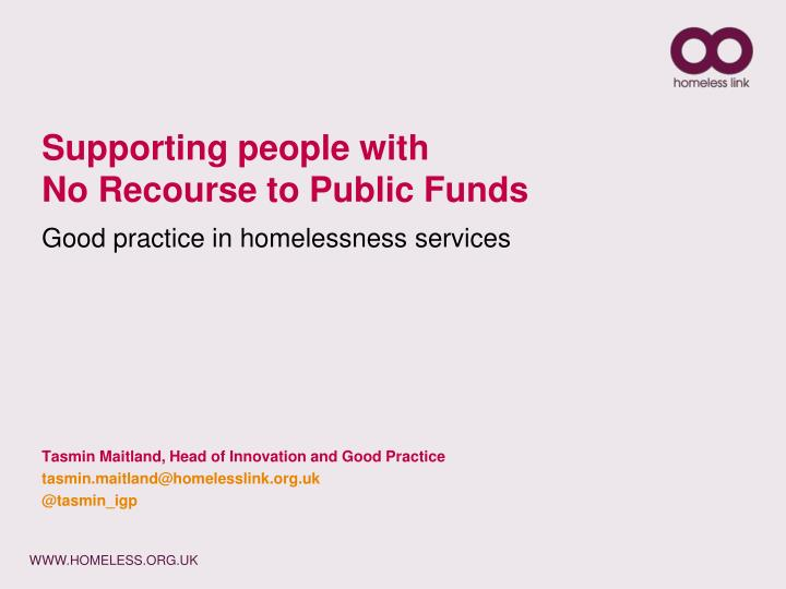 supporting people with no recourse to public funds good practice in homelessness services n.