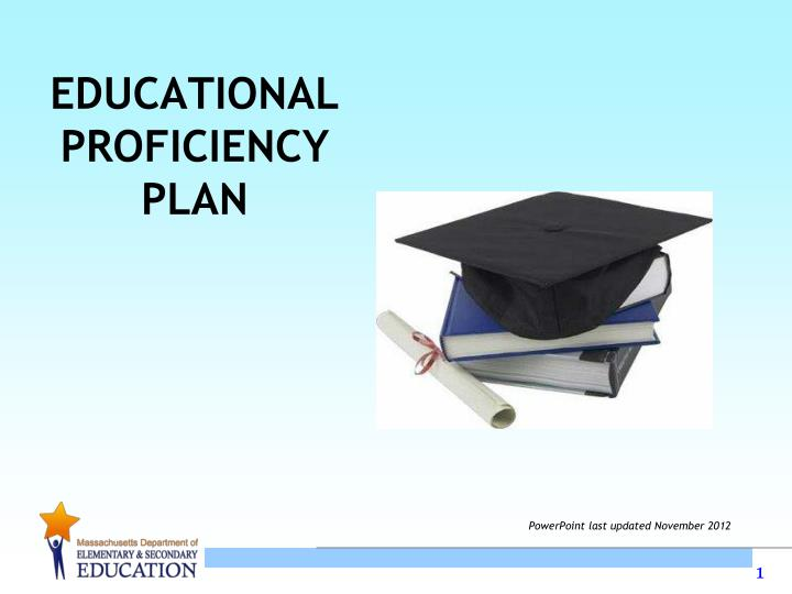 educational proficiency plan n.