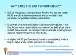why raise the bar to proficiency