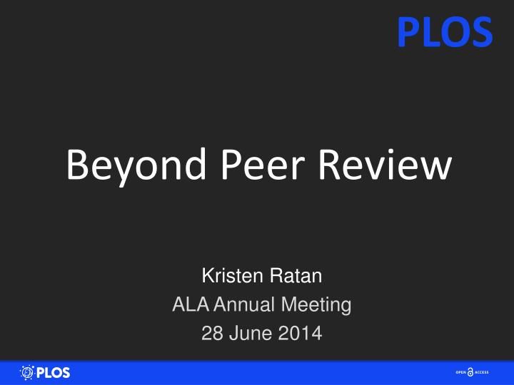 beyond peer review n.