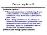 democracy is bad1